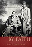 Come and Go by Faith, Anna Smith, 1597813745