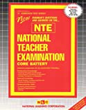 National Teacher Examination (Core Battery) (NTE) : Combined Edition, Rudman, Jack, 0837350158