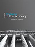 Problems in Trial Advocacy: 2015 Edition