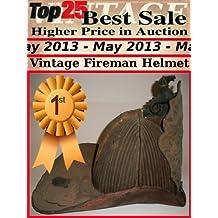 Top25 Best Sale Higher Price in Auction - May 2013 - Vintage Fireman Helmet