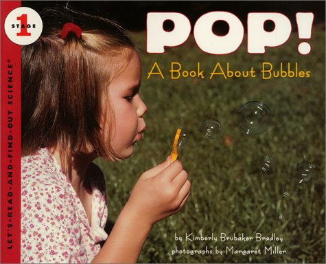 Read Online Pop! A Book About Bubbles (Let's-Read-and-Find-Out Science) pdf