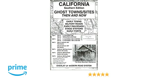 Ghost Towns In California Map.California South Ghost Towns 6 Maps Then Now Northwest