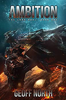 Ambition (The Long Haul Book 1) by [North, Geoff]