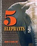 5 Elephants, Rob Laidlaw, 1554553164
