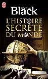 L'histoire secrète du monde par Black