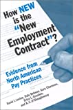 How New Is the New Employment Contract? : Evidence from North American Pay Practices, David I. Levine, 0880992328