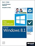 img - for Windows 8.1 - Das Handbuch (Buch + E-Book): Insider-Wissen - praxisnah und kompetent by Martina Grom (2014-03-05) book / textbook / text book