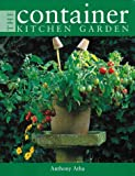 img - for The Container Kitchen Garden book / textbook / text book