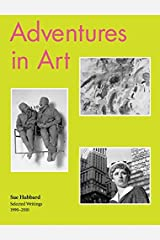 Sue Hubbard: Adventures in Art, Selected Writings 1990-2010 by Sue Hubbard (2010-09-30)