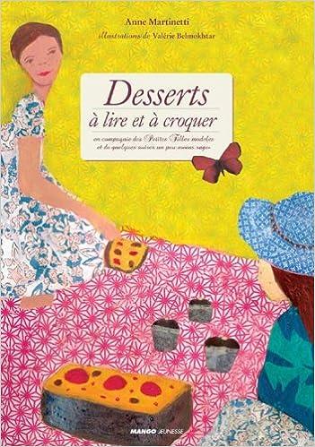 Lire Desserts à lire et à croquer : En compagnie des Petites Filles modèles et de quelques autres un peu moins sages pdf, epub