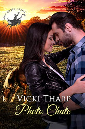 (Photo Chute (Rockin' Rodeo Series Book 2))