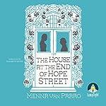 The House at the End of Hope Street | Menna van Praag