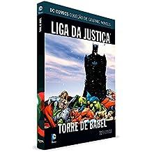 DC Graphic Novels. Liga da Justiça. Torre de Babel