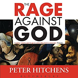The Rage Against God Audiobook