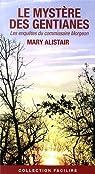 Le mystère des gentianes par Alistair