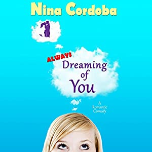 Always Dreaming of You Audiobook