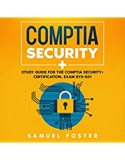 CompTIA Security+: Study Guide for the CompTIA Security+ Certification (Exam SY0-501)