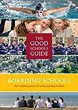 The Good Schools Guide Boarding Schools in the UK