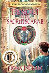 The Secret of the Sacred Scarab (The Chronicles of the Stone) (Volume 1) Paperback