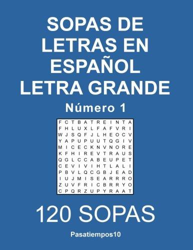 Sopas de letras en español Letra Grande - N. 1 (Volume 1) (Spanish Edition)