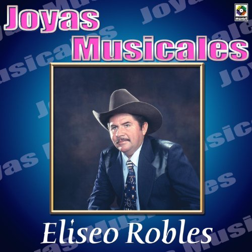 Eliseo Robles Stream or buy for $8.99 · Norteno De Verdad