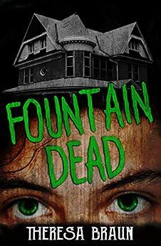 Fountain Dead by [Braun, Theresa]