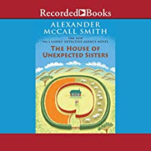 The House of Unexpected Sisters Audiobook by Alexander McCall Smith Narrated by Lisette Lecat
