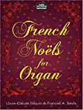 French Noels for Organ (Dover Music for Organ)