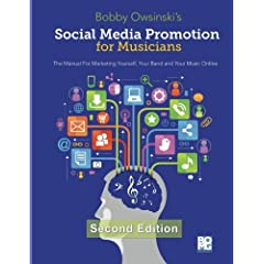 Second Edition Of Bobby Owsinski's Social Media Promotion For Musicians Now Available