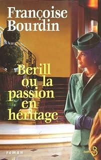 Berill : [2] : Berill ou la passion en héritage
