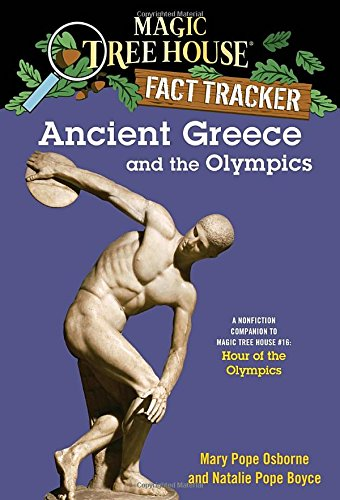 Magic Tree House Fact Tracker #10: Ancient Greece and the Olympics: A Nonfiction Companion to Magic Tree House #16: Hour of the Olympics (A Stepping Stone Book(TM)) (Magic Tree House (R) Fact Tracker)
