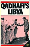 Front cover for the book Qadhafi's Libya by Jonathan Bearman