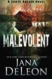 Malevolent (Shaye Archer Series) (Volume 1) by  Jana DeLeon in stock, buy online here