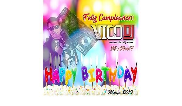 Feliz Cumpleaños by VicoDJ on Amazon Music - Amazon.com