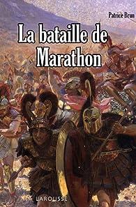 La bataille de Marathon par Patrice Brun