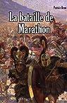 La bataille de Marathon par Brun