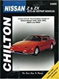 Nissan Z & ZX, 1970-88 (Chilton Total Car Care Series Manuals)