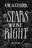 The Stars Were Right (The Bell Forging Cycle) (Volume 1)