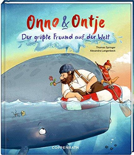 Onno & Ontje (Bd. 3): Der größte Freund auf der Welt