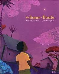 Ma Soeur-Étoile par Alain Mabanckou