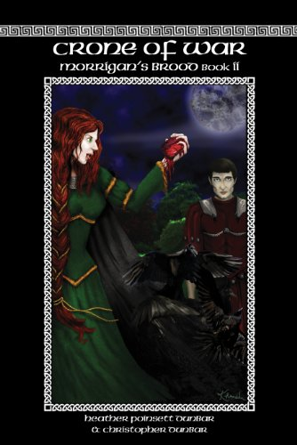 Crone of War: Morrigan's Brood Book II