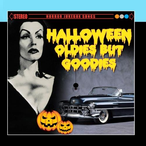 Halloween Oldies But Goodies -