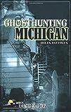 Ghosthunting Michigan (America's Haunted Road Trip)