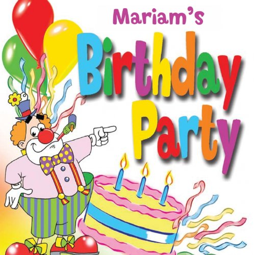 Happy Birthday Mariam By Fun Factory On Amazon Music