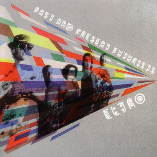 Eltro-Past And Present Futurists-CD-FLAC-2003-FLACME Download