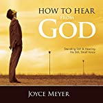 How to Hear from God | Joyce Meyer