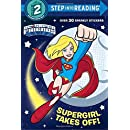 Supergirl Takes Off! (DC Super Friends) (Step into Reading)
