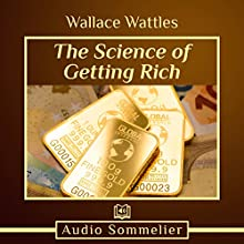 The Science of Getting Rich Audiobook by Wallace Wattles Narrated by Diana Majlinger