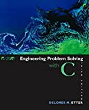 Engineering Problem Solving with C (3rd Edition)