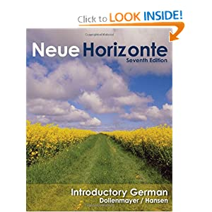 Neue Horizonte: Introductory German (Available Titles Ilrn: Heinle Learning Center) David Dollenmayer and Thomas Hansen